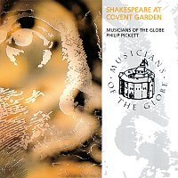 Musicians Of The Globe, Philip Pickett – Shakespeare At Covent Garden