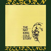 Nat King Cole – The Nat King Cole Story (HD Remastered)