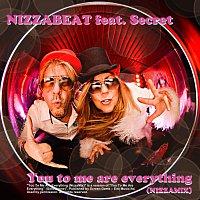 Nizzabeat, Secret – You to me are everything - NizzaMix (feat. Secret)
