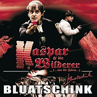 Bluatschink – Kaspar Und Die Wilderer