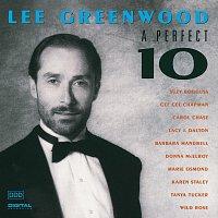 Lee Greenwood – A Perfect 10