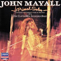 John Mayall & The Bluesbreakers – Primal Solos