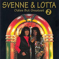 Svenne & Lotta – Oldies But Greatest 2