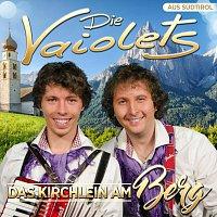 Die Vaiolets – Das Kirchlein am Berg