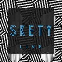 Skety – Skety (Live)
