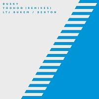 Dusky – Yoohoo [Remixes]