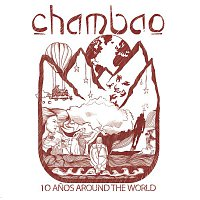 Chambao – 10 Anos Around The World