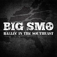 Smo – Ballin' In The Southeast
