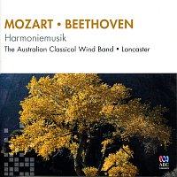 The Australian Classical Wind Band, Geoffrey Lancaster – Mozart / Beethoven: Harmoniemusik