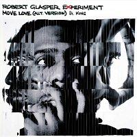 Robert Glasper, KING – Move Love [feat. KING]