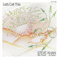 Steve Khan – Let's Call This