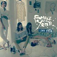 Family Of The Year – Loma Vista