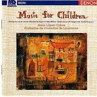 Jesus Lopez-Cobos, Orchestre de Chambre de Lausanne – Music for Children