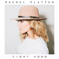 Rachel Platten – Fight Song
