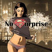 No Surprise – No Surprise