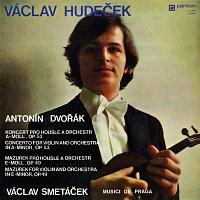 Václav Hudeček, Musici de Praga, Václav Smetáček – Dvořák: Koncert pro housle a orchestr a moll, Mazurek pro housle a orchestr e moll