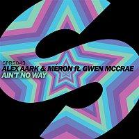 Alex Aark & Meron – Ain't No Way (feat. Gwen McCrae)