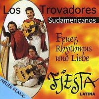 Los Trovadores Sudamericanos – Fiesta Latina