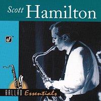 Scott Hamilton – Ballad Essentials
