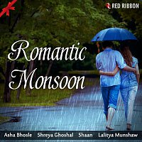 Asha Bhosle, Shreya Ghoshal, Shaan, Lalitya Munshaw – Romantic Monsoon