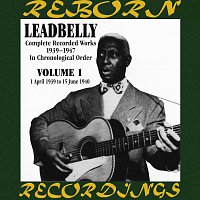 Lead Belly – Complete Recorded Works, Vol. 1 (1939-1940) (HD Remastered)