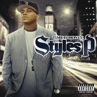 Styles P – Time Is Money