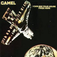 Camel – I Can See Your House From Here