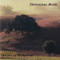 Thelonious Monk – The Art Of The Ballad [Remastered]