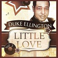 Duke Ellington, Duke Ellington, Johnny Hodges – Little Love Vol. 3