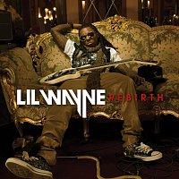 Lil Wayne – Rebirth [International Explicit Deluxe Version]