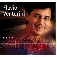 Flavio Venturini – Para Sempre