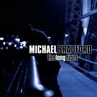 Michael Bradford – The Long Night