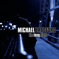 Michael Bradford – The Long Night