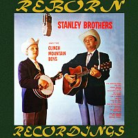 The Stanley Brothers – The Stanley Brothers And the Clinch Mountain Boys (HD Remastered)