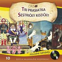 Various  Artists – Najkrajšie rozprávky, No.10: Tri prasiatka/Sestričky kozičky