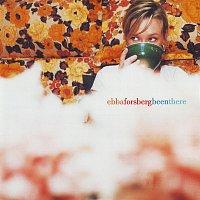 Ebba Forsberg – Been There [Bonus version]