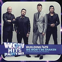Building 429 – We Won't Be Shaken (TheSoundKids Remix)