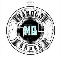 Manolo Broke, Stylerwack – DejaVu