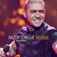 Mendez – Razor Tongue [2018 Remake]