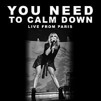 Taylor Swift – You Need To Calm Down [Live From Paris]
