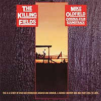 Mike Oldfield – The Killing Fields [Original Motion Picture Soundtrack  / Remastered 2015]