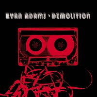 Ryan Adams – Demolition
