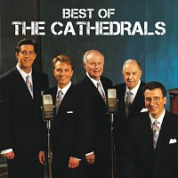 The Cathedrals – Best Of The Cathedrals