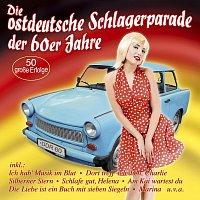 Různí interpreti – Die ostdeutsche Schlagerparade der 60er Jahre