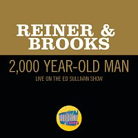 Carl Reiner, Mel Brooks – 2,000 Year-Old Man [Live On The Ed Sullivan Show, February 12, 1961]