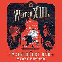 Ondřej Brousek, Otakar Brousek – del Rio: Warren XIII. a Vševidoucí oko
