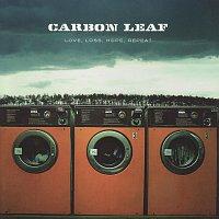 Carbon Leaf – Love, Loss, Hope, Repeat