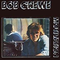 Bob Crewe – Motivation