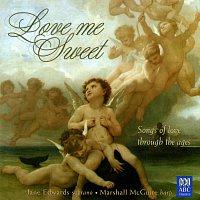 Jane Edwards, Marshall McGuire – Love Me Sweet