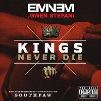 Eminem, Gwen Stefani – Kings Never Die